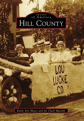 Hill County  by  Emily Ann Mayer