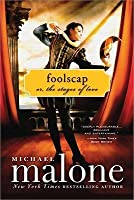 Foolscap: Or, The Stages Of Love