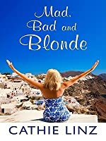 Mad, Bad and Blonde