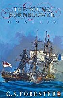 The young Hornblower : comprising Mr. midshipman Hornblower, Lieutenant Hornblower, Hornblower and the Hotspur