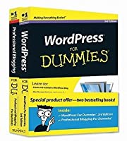 Wordpress for Dummies [with Professional Blogging for Dummies]
