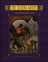 The Problem Child (The Sisters Grimm, #3)