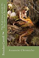 The Red Cross of Gold IX: . the Queen of the Abyss: Assassin Chronicles