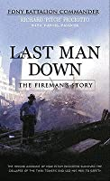 """Last Man Down: The Fireman's Story: The Heroic Account of How """"Pitch"""" Picciotto Survived"""