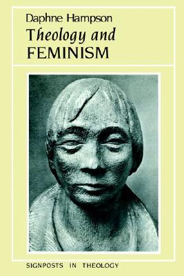 Theology and Feminism  by  Daphne Hampson