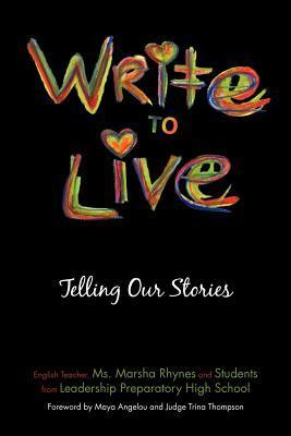 Write to Live: Telling Our Stories Marsha Rhynes