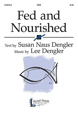 Fed and Nourished Susan Naus Dengler