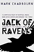 Jack of Ravens (Kingdom of the Serpent, #1)