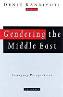 Gendering The Middle East (Review Of Middle East Studies)