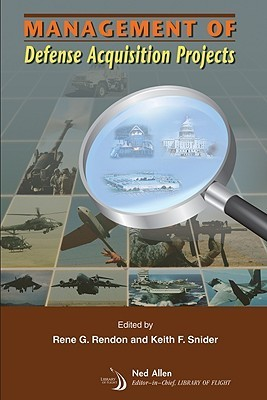 Management of Defense Acquisition Projects Rene G. Rendon