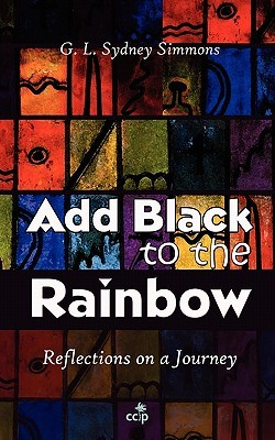 Add Black to the Rainbow  by  G. L. Sydney Simmons