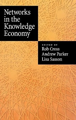 Networks in the Knowledge Economy  by  Lisa Sasson