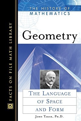 Geometry: The Language of Space and Form John Tabak