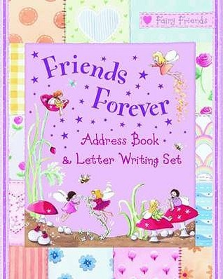 Friends Forever: Address Book And Letter Writing Set Gail Yerrill