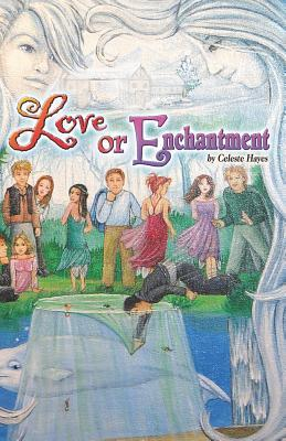 Love or Enchantment: Chronicles of Sphinx and Trevi  by  Celeste Hayes