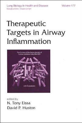 Therapeutic Targets in Airway Inflammation N. Tony Eissa