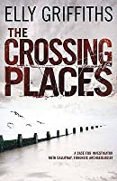 The Crossing Places (Ruth Galloway, #1)