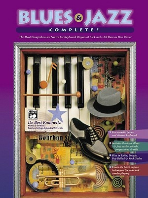 Blues and Jazz Complete (Book & 2 CDs)  by  Bert Konowitz
