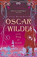 Oscar Wilde and the Ring of Death