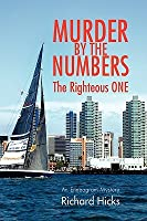Murder by the Numbers: The Righteous ONE (Eddie DeSilva, #1)