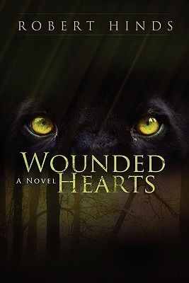 Wounded Hearts  by  Robert Hinds