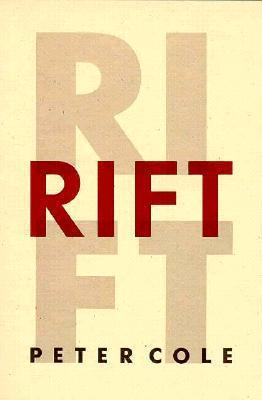 Rift  by  Peter Cole