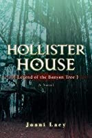 Hollister House: Legend of the Banyan Tree