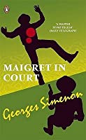 Maigret in Court (Penguin Red Classics)
