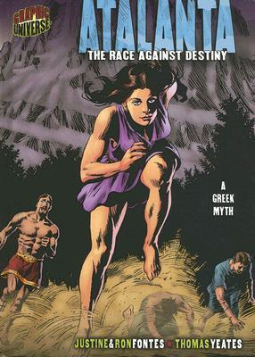 Atalanta: The Race Against Destiny  by  Justine Korman Fontes