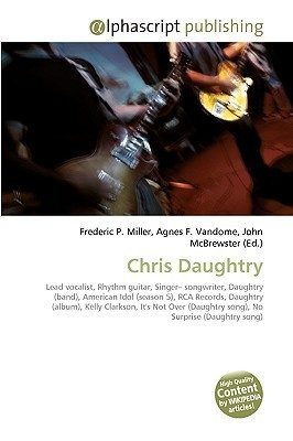 Chris Daughtry  by  Frederic P.  Miller