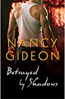 Betrayed by Shadows (Moonlight #7)