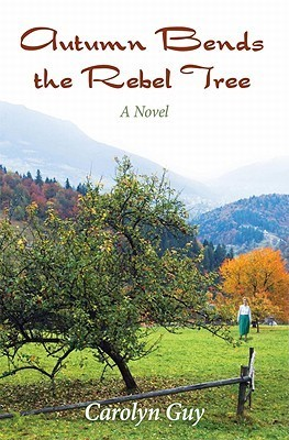 Autumn Bends the Rebel Tree  by  Carolyn Guy