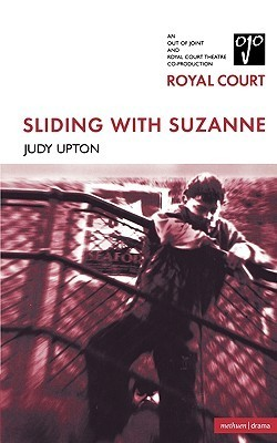 Sliding With Suzanne  by  Judy Upton