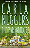The Carriage House (Carriage House #1)