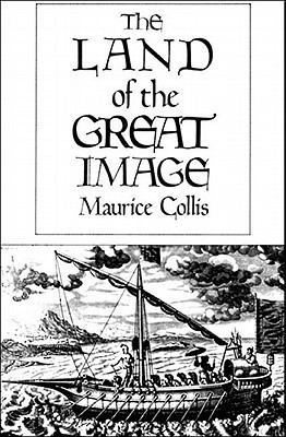Land of the Great Image Maurice Collis