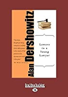 Letters to a Young Lawer (Easyread Large Edition)