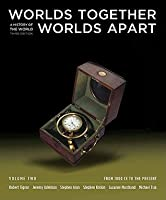 Worlds Together, Worlds Apart: a history of the world, volume 2: From 1000 CE to the Present