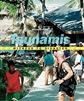 Tsunamis (Witness to Disaster)