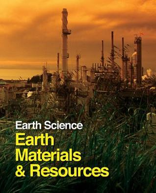 Earth Science: Earth Materials and Resources - 2 Volume Set Steven I. Dutch