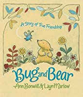 Bug and Bear. by Ann Bonwill