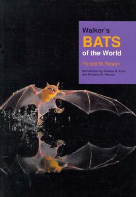 Walkers Bats of the World  by  Ronald M. Nowak