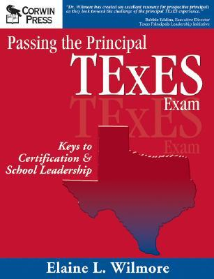 Passing the Special Education Texes Exam: Keys to Certification and Exceptional Learners  by  Elaine L. Wilmore
