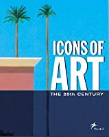 Icons of Art: The 20th Century