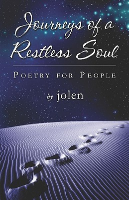 Journeys of a Restless Soul  by  Jolen