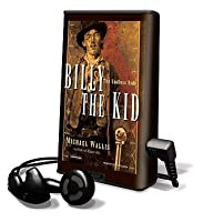 Billy the Kid: The Endless Ride [With Earphones]