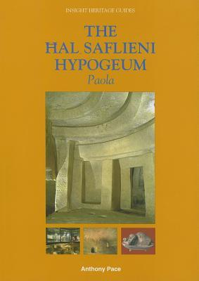 The Hal Saflieni Hypogeum: Paola Anthony Pace