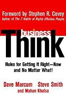 Businessthink: Rules for Getting It Right– Now, and No Matter What!