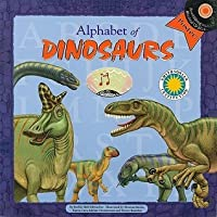 Alphabet of Dinosaurs [With Poster and CD (Audio)]