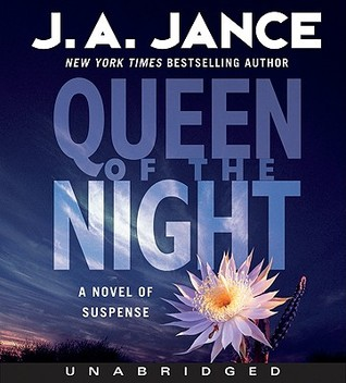 Queen of the Night: A Novel of Suspense J.A. Jance