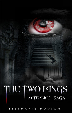 The Two Kings (Afterlife Saga #2)  by  Stephanie Hudson